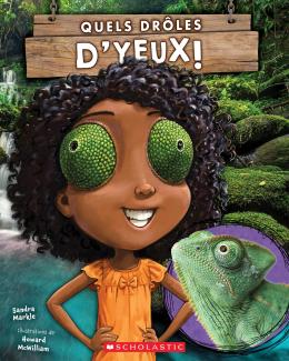 Editions Scholastic Quels Droles D Yeux