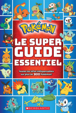 Pokémon : Le super guide essentiel