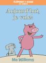 Éléphant et Rosie : Aujourd'hui, je vole!