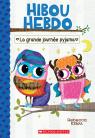 Hibou Hebdo : N° 9 - La grande journée pyjama