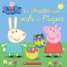 Peppa Pig : La chasse aux oeufs de Pâques
