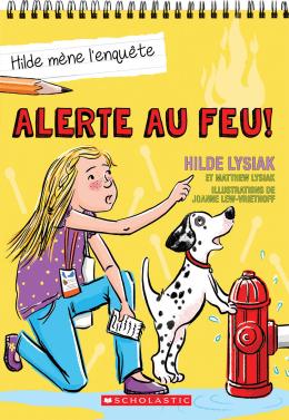 Hilde mène l'enquête : N° 3 - Alerte au feu!