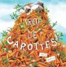 Trop de carottes!