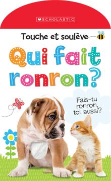 Apprendre avec Scholastic : Touche et soulève : Qui fait ronron?