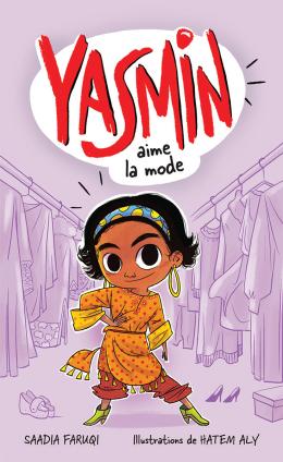 Yasmin aime la mode