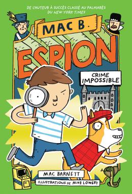 Mac B. espion : N° 2 - Crime Impossible