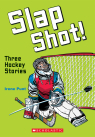 Slap Shot!: Three Hockey Stories