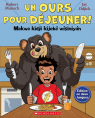 Un ours pour déjeuner! / Makwa kidji kijebà wìsiniyàn