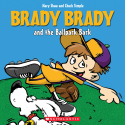 Brady Brady and the Ballpark Bark