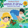 Watch It Grow: Backyard Life Cycles