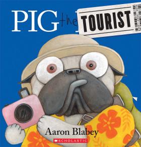 Pig the Pug: Pig the Tourist