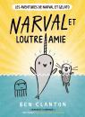Les aventures de Narval et Gelato : N° 4 - Narval et Loutre amie