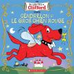 Les contes de Clifford : Cendrillon et le gros chien rouge