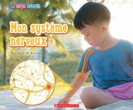 Le corps humain : Mon système nerveux