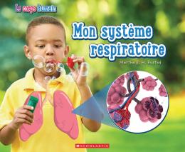 Le corps humain : Mon système respiratoire