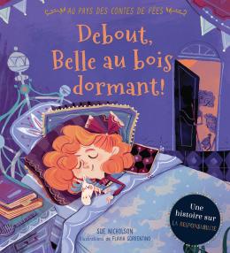 Au pays des contes de fées: Debout, Belle au bois dormant!