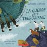 Enfants du monde: La guerre et le terrorisme