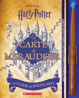 Harry Potter : La carte du maraudeur : Le guide de Poudlard