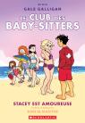 Le Club des Baby-Sitters : N° 7 - Stacey est amoureuse