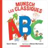 Munsch Les Classiques : ABC