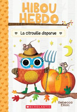 Hibou Hebdo :  N° 11 - La citrouille disparue