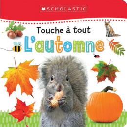 Apprendre avec Scholastic : Touche à tout : L'automne