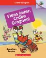 Noisette : Crabe grognon : N° 2 - Viens jouer, Crabe Grognon!