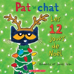 Éditions Scholastic | Pat le chat : Les 12 jours de Noël