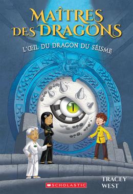Maîtres des dragons : N° 13 - L'oeil du dragon du Séisme