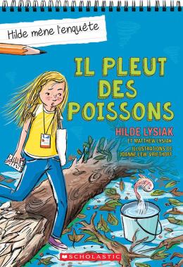 Hilde mène l'enquête : N° 5 - Il pleut des poissons