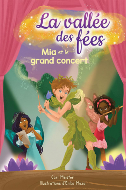La vallée des fées : N° 3 - Mia et le grand concert