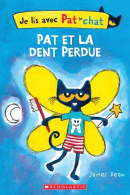 Je lis avec Pat le chat : Pat et la dent perdue