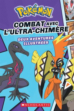 Pokémon : N° 1 - Combat avec l'Ultra-Chimère