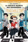 DC Comics : La société secrète des superhéros : N° 5 - Voyage dans le temps