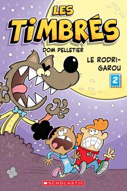 Les timbrés : N° 2 - Le Rodri-Garou