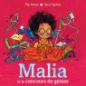 Malia et le concours de génies