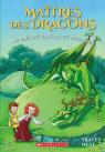 Maîtres des dragons : N° 14 - Au pays du dragon du Printemps