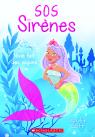 SOS Sirènes : N° 1 - Nixie fait des vagues