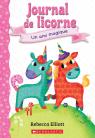 Journal de licorne : N° 1 - Un ami magique