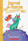 Journal de licorne : N° 2 - Le bébé dragon