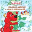 Les contes de Clifford : Le haricot magique et le gros chien rouge