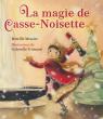 La magie de Casse-Noisette