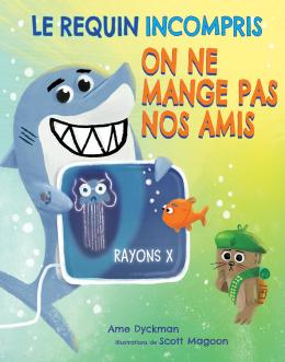 Le requin incompris : On ne mange pas nos amis
