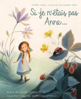 Si je n'étais pas Anne…