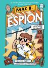 Mac B. espion : No 5 - La mélodie du danger