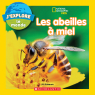 National Geographic Kids : J'explore le monde : Les abeilles à miel