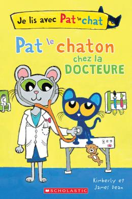 Je lis avec Pat le chat : Pat le chaton chez la docteure
