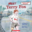 Scholastic Canada Biography: Meet Terry Fox