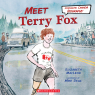 Meet Terry Fox (Scholastic Canada Biography)