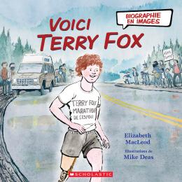 Biographie en images : Voici Terry Fox